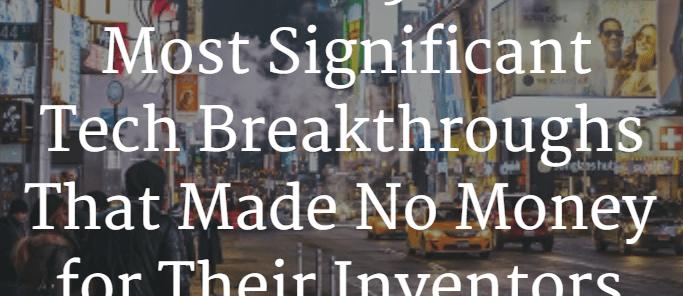 Los 5 avances tecnológicos que no generaron dinero para sus inventores