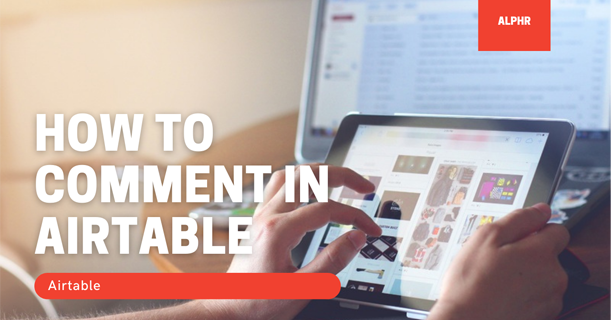 How to Comment in Airtable