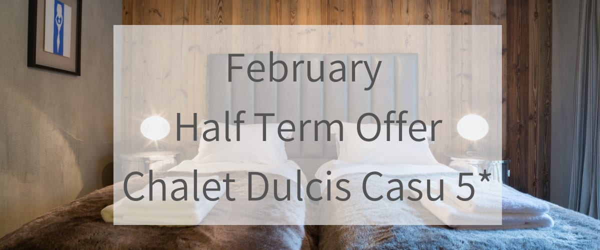 Courchevel Catered Chalet February Half Term Offer