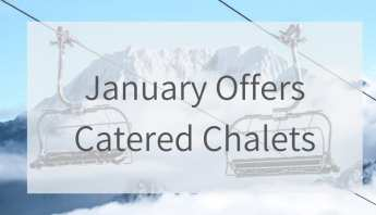 January Offers Catered Chalets Courchevel