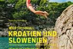 Titelseite des Buchs Wildswimming Kroatien und Slowenien