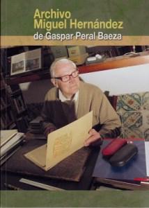 Entrevista a Gaspar Peral Baeza, entusiasta de Miguel Hernández