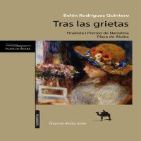 Reseña de Tras las grietas, novela de Belén Rodríguez Quintero, realizada por Eduardo S. Aznar