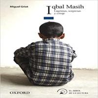 Reseña de la novela Iqbal Masih: lagrimas, sonrisas y coraje