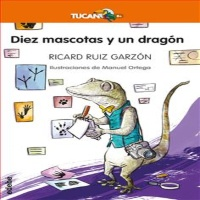 Reseñas literarias 10 mascotas y un dragón y otras