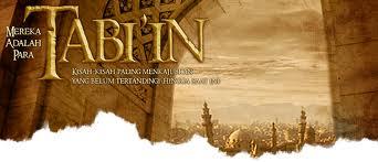 Ma'rifatu At-Tabi'in (Mengenal Tabi'in)