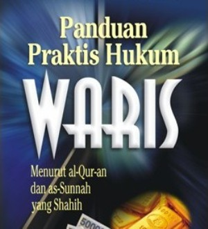 buku-panduan-praktis-hukum-waris-menurut-al-quran-dan-as-sunnah