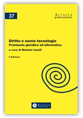 Diritto e nuove tecnologie - Prontuario giuridico-informatico