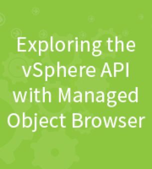 Exploring the vSphere API with Managed Object Browser