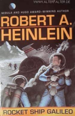 Robert A. Heinlein - Rocket Ship Galileo