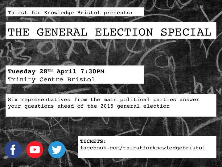 Thirst For Knowledge The General Election Special