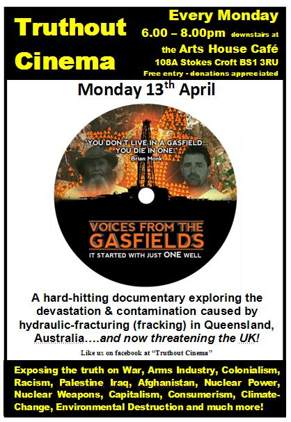 Monday 30th March  –  Truthout Cinema: Voices from the Gaslands