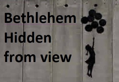 Truthout Cinema - Bethlehem: Hidden from View