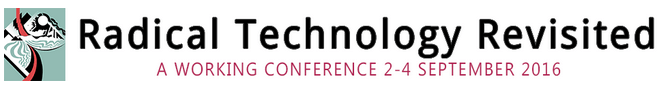 Radical Technology Revisited Conference