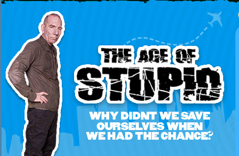 FILM: The age of Stupid