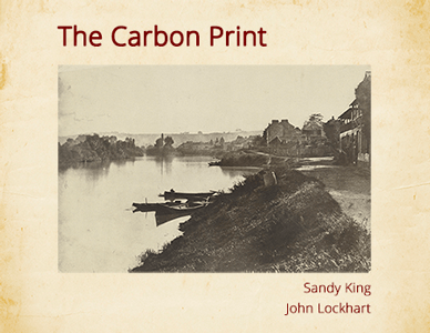 The Carbon Print by Sandy King and John Lockhart