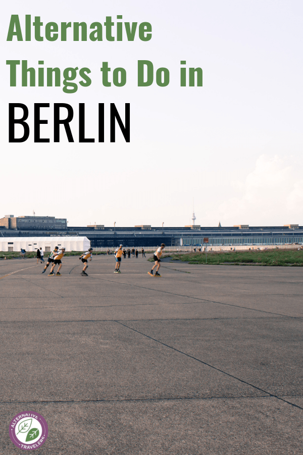 Read for Alternative Things to Do in Berlin including Street Art in Berlin, squats in Berlin, Things to Do in Winter in Berlin, Berlin Tips,  Free Things to Do in Berlin and more! #Berlin #Germany