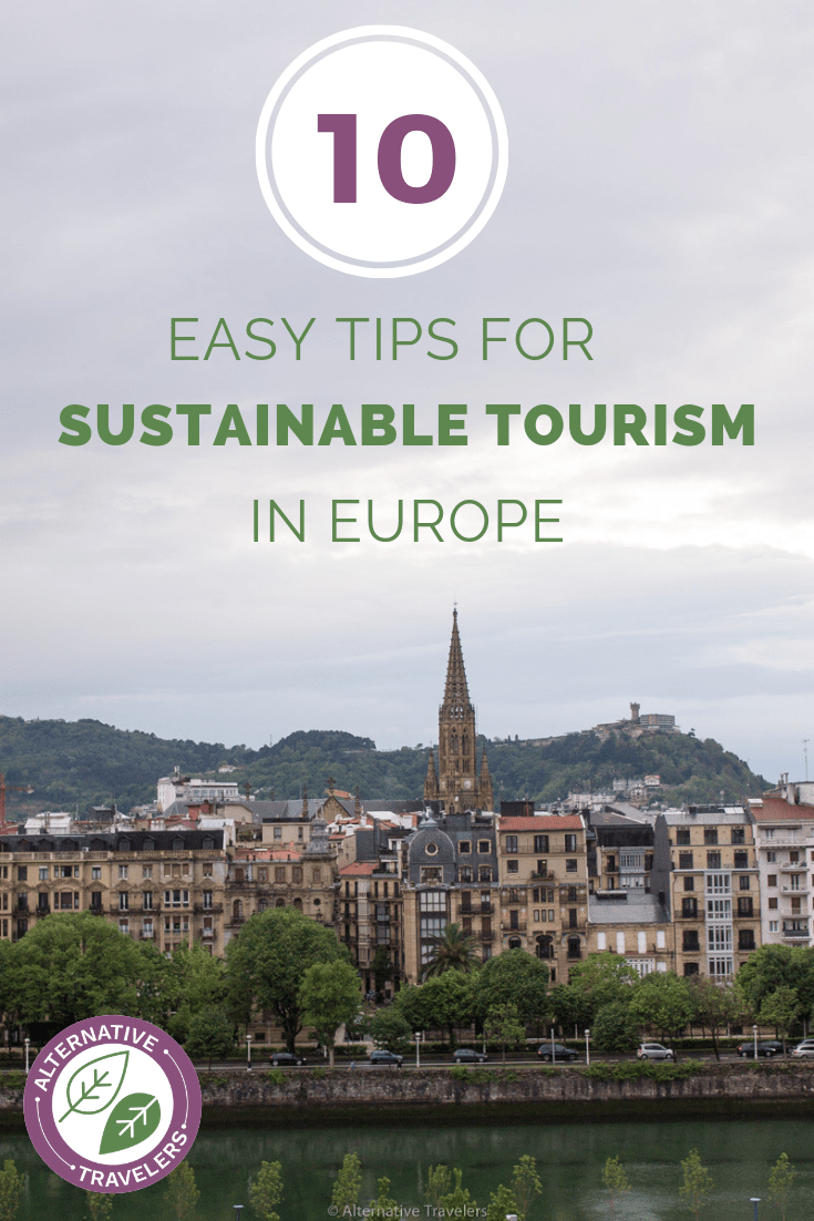 10 Easy Tips for Sustainable Tourism in Europe!