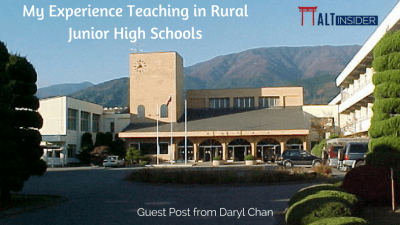 My Experience Teaching in Rural Junior High Schools - Guest Post from Daryl Chan