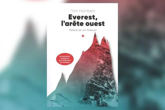 Everest, l'arête ouest : ce classique de la littérature de montagne !