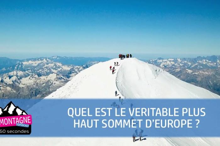 Quel est le véritable plus haut sommet d'Europe ? le mont Blanc ?
