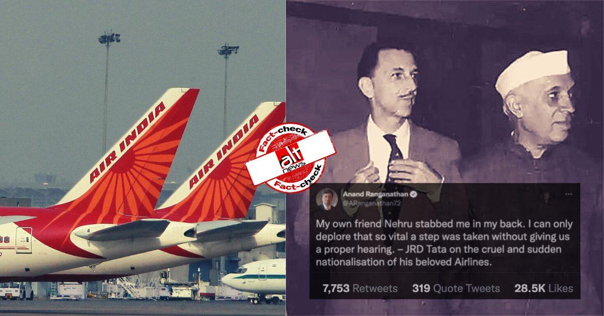 """फ़ैक्ट-चेक: टाटा एयरलाइंस के राष्ट्रीयकरण के बाद JRD टाटा ने कहा- """"नेहरू ने मेरी पीठ में छुरा घोंपा""""?"""