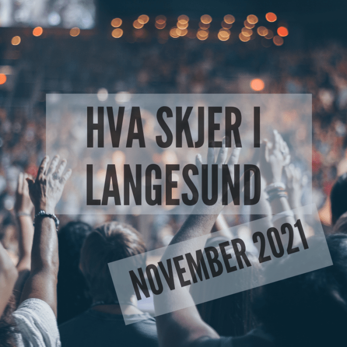 Hva skjer i Langesund november 2021