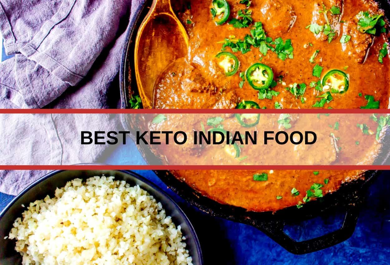 best keto indian food