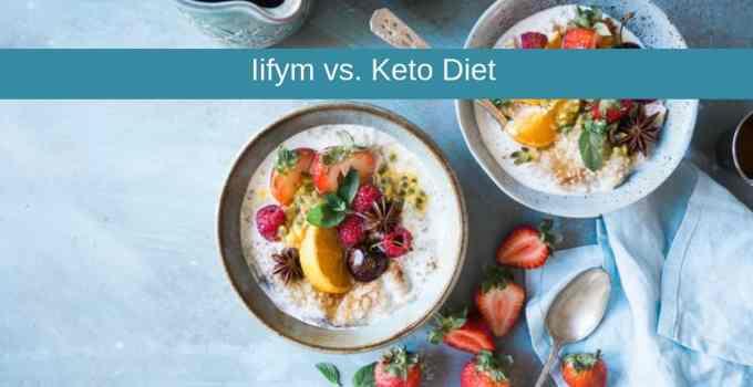 Iifym vs Keto Diet