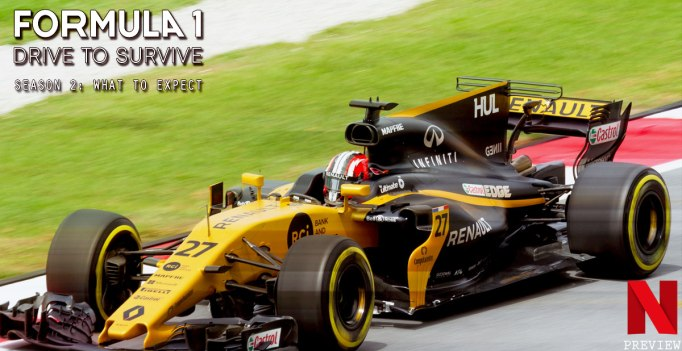Formula 1: Drive to Survive Season 2 - What to Expect - AltWire