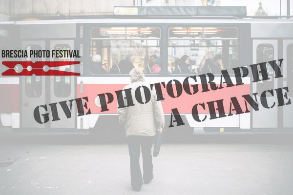 brescia photo festival give photography a chance