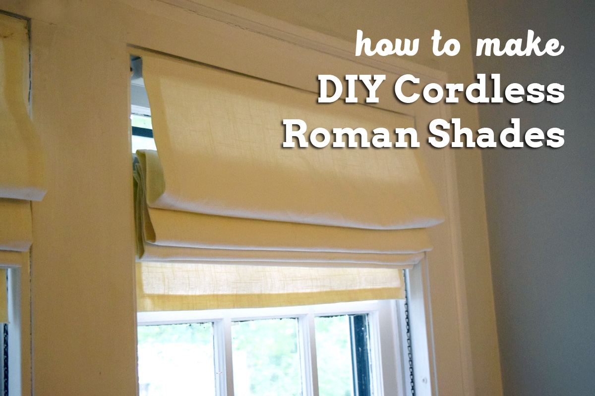 How To Make Diy Cordless Roman Shades Always Making Things