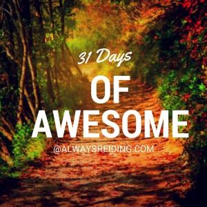 31 Days of Awesome: Always Reiding