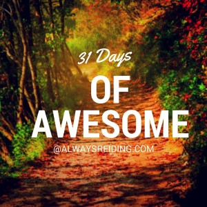 31 Days of Awesome: Day Twelve