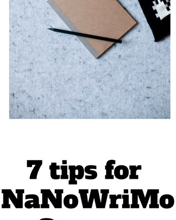 7 Tips for #NaNoWriMo Success