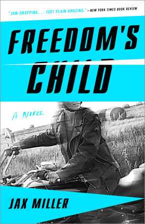 FreedomsChild_JaxMiller