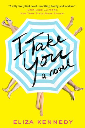 I Take You by Eliza Kennedy