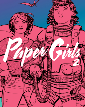 Saving the Mistake By the Lake: GothamGal's Review of Paper Girls Vol 2