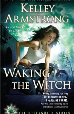 The End is in Sight? Kelly Armstrong's Waking the Witch