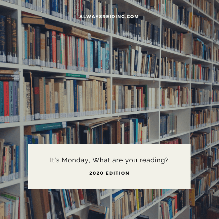 It's Monday, What are you Reading?