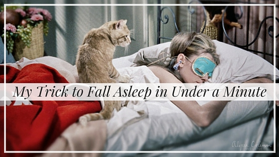 My Trick to Fall Asleep in Under a Minute, Alyssa Coleman, wellness, productivity, creative entrepreneur