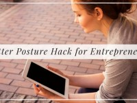 Better Posture hack for entrepreneurs, Alyssa Coleman, wellness, productivity, creative entrepreneur