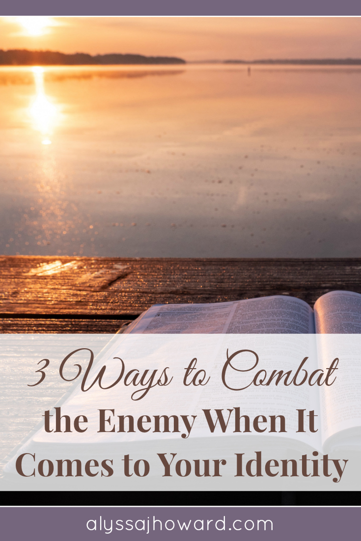 If you have surrendered to Jesus, God has transformed you into a new creation. Here are 3 ways to combat the enemy when it comes to your new identity.