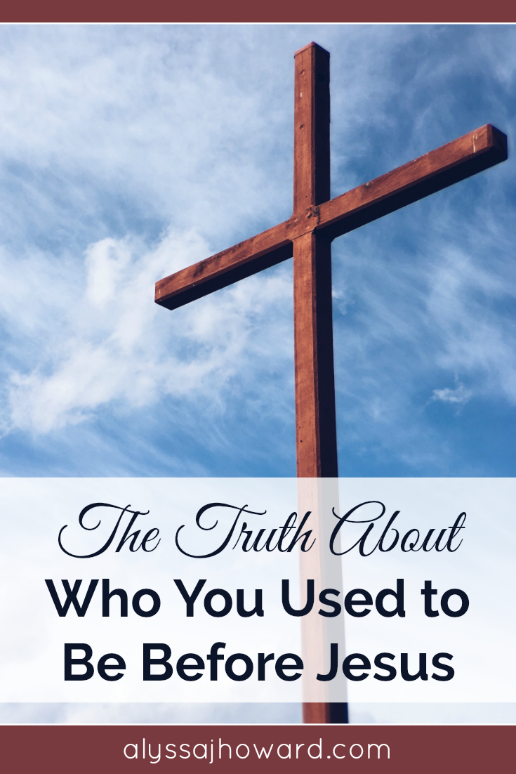 As Believers, it is important for us to fully grasp who we once were before Jesus in order to gain an understanding of who we are now in Him.