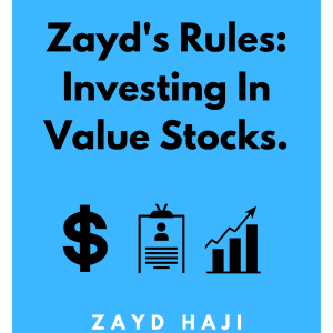 Zayd's Rules: Investing in Value Stocks. A book by Zayd Haji