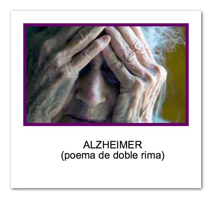Alzheimer…Poema