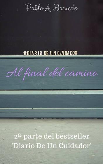Exclusiva: Avance del nuevo libro de Pablo Barredo Diario De Un Cuidador - Segunda Parte