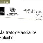 Maltrato de Ancianos y Alcohol (Informe de la OMS)