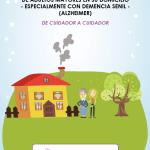 Nueva Guía Básica Cuidadores Alzheimer (2016). Autores: Beatriz León Pardo y Sergio Andrés Leaño León. Todos los derechos reservados beatrizleonpardo.es