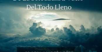 De La Soledad…Al Vacío Del Todo Lleno